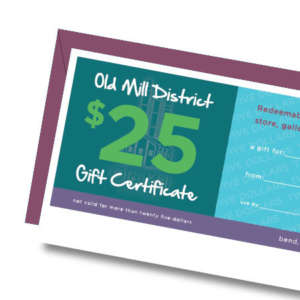 Old Mill District Gift Certificate