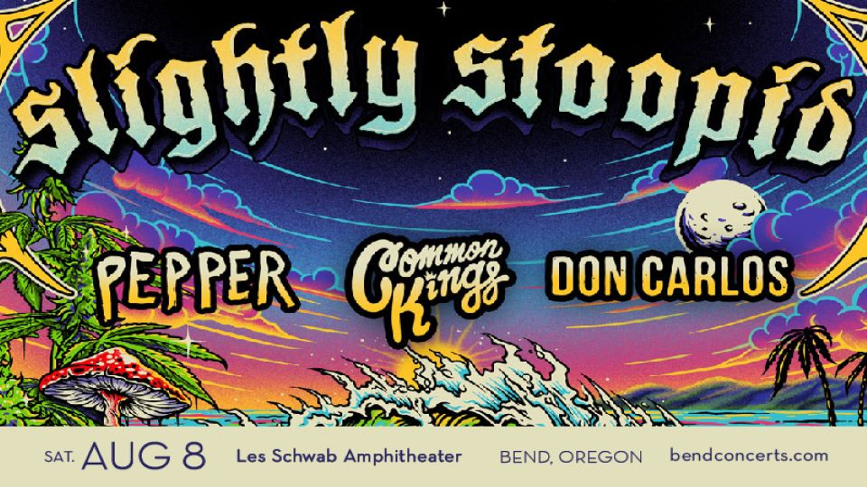 https://www.visitbend.com/wp-content/uploads/2020/03/LSA-SlightlyStoopid-960.jpg